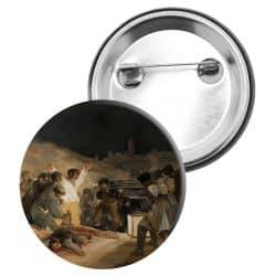 Badge Epingle Francisco de Goya -  Le trois mai