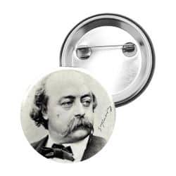 Badge Epingle Gustave Flaubert