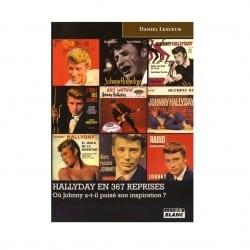 Livre Hallyday en 367 reprises Ou Johnny a-t-il puisé son inspiration