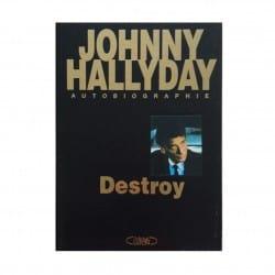 Livre Destroy - Autobiographie Johnny Hallyday