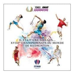 Livre des XVIIIème Championnats du Monde de Badminton 2010
