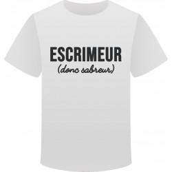 T-shirt Escrimeur donc sabreur blanc