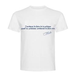 T-shirt phrase politiques Coluche