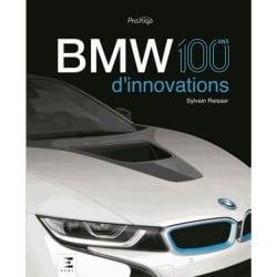 Livre BMW, 100 ans d'innovation -collection Prestige